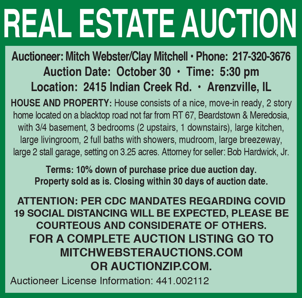 Mitch Webster Auctioneer. Winkleman real estate auction, 2415 Indian Creek Road on October 30 at 5:30 pm.