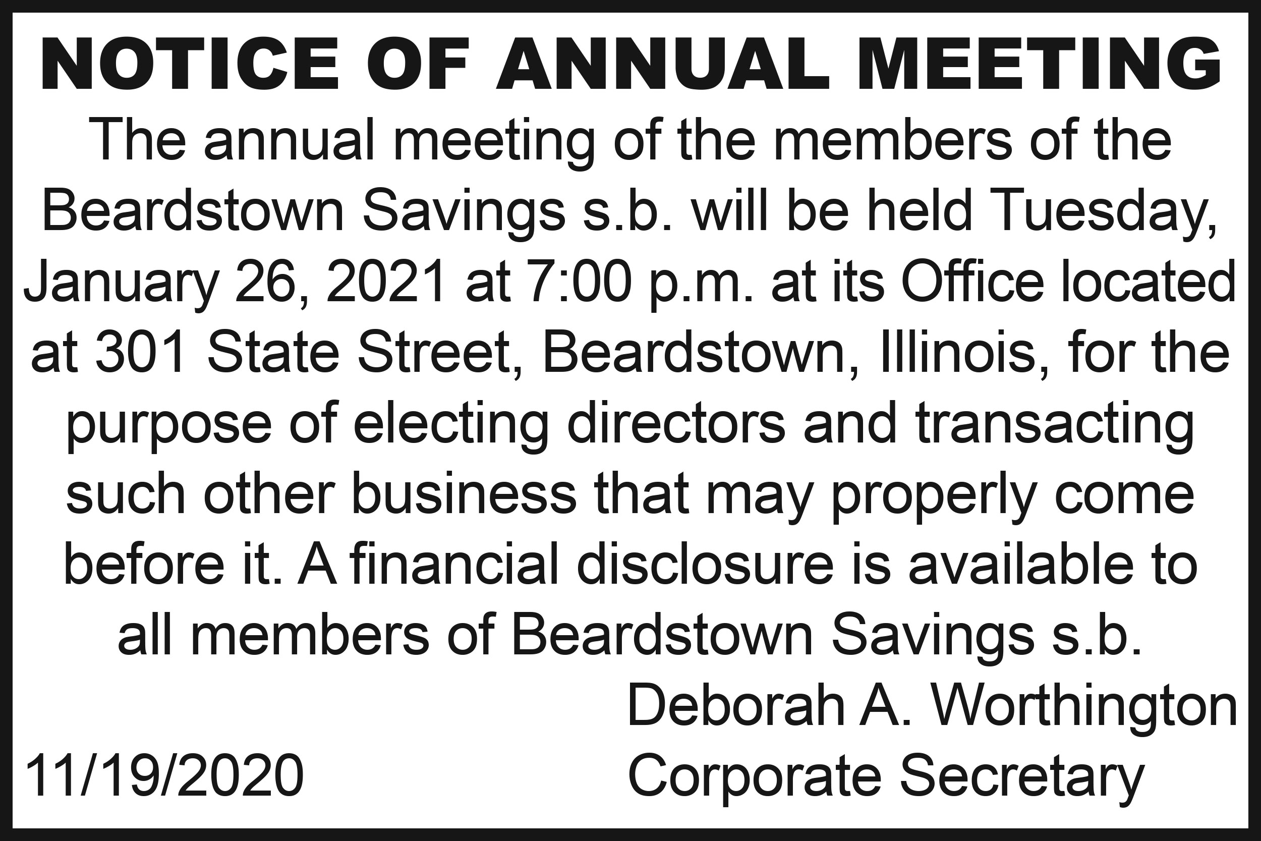 Beardstown Savings Bank annual meeting on Tuesday, January 26, 2021 at 7:00 pm at the bank office at 301 State St., Beardstown.